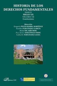 Historia De Los Derechos Fundamentales. Tomo IV. Siglo XX. Constituciones - Volumen VII: 4 por Gregorio Peces-Barba Martínez