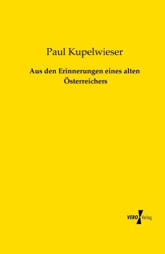 aus-den-erinnerungen-eines-alten-oesterreichers-german-edition