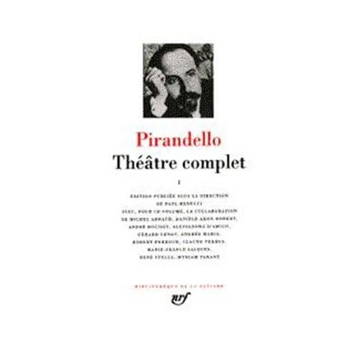 Pirandello : Théâtre complet, tome 2