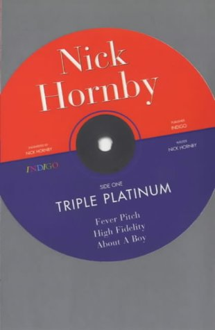 Nick Hornby: The Omnibus - Fever Pitch; High Fidelity; About A Boy