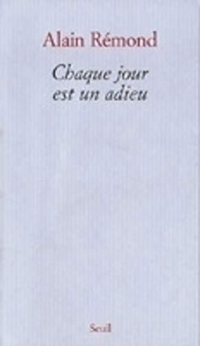 Chaque jour est un adieu par Alain Remond