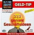 WISO Geld Tip. 333 geniale Geschäftsideen. CD- ROM
