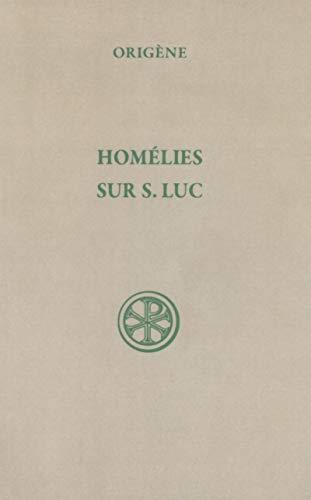 Homélies sur S. Luc
