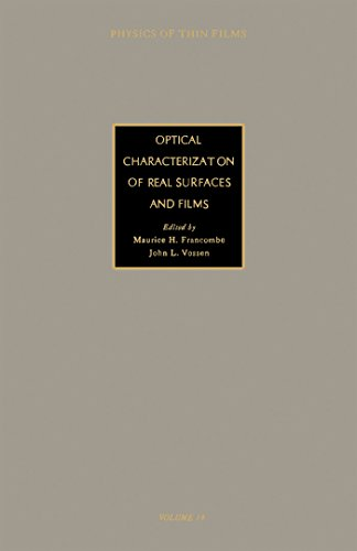optical-characterization-of-real-surfaces-and-films-advances-in-research-and-development-19-physics-