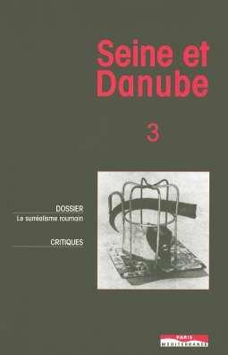 Seine et Danube 3 : Le surréalisme roumain