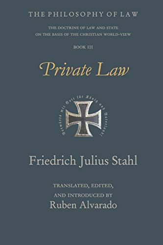 Private Law (Philosophy of Law: the Doctrine of Law and State on the Basis of the Christian World-View)