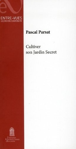Cultiver son jardin secret