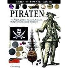 Piraten (Sehen-Staunen-Wissen)