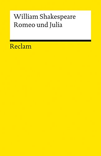 Romeo und Julia: Reclams Universal-Bibliothek