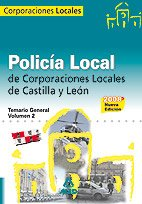 Policía Local De Castilla Y León. Temario General. Volumen Ii