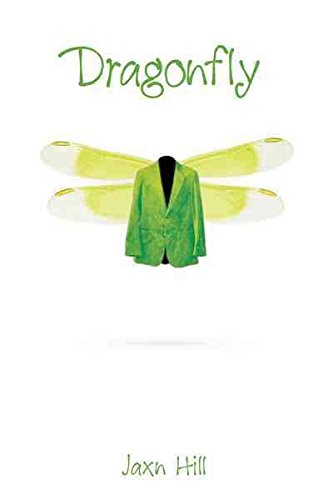 [Dragonfly] (By (author) Jaxn Hill) [published: May, 2012]