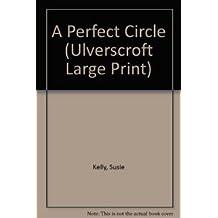 A Perfect Circle (Ulverscroft Large Print)