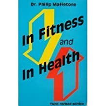 In Fitness and in Health by Philip B. Maffetone (1997-06-02)