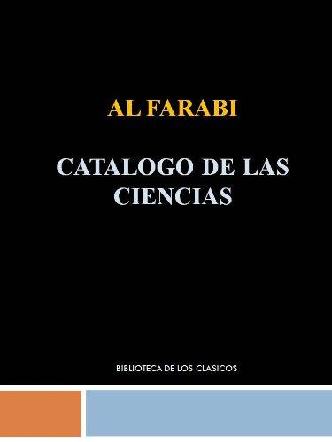 CATALOGO DE LAS CIENCIAS - AL FARABI por AL FARABI
