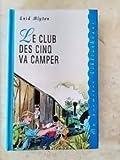 Le Club des cinq va camper (Ma première bibliothèque)