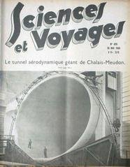 SCIENCES ET VOYAGES [No 820] du 16/05/1935 - LE TUNNEL AERODYNAMIQUE GEANT DE CHALAIS-MEUDON.