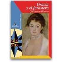 Gracia y El Forastero por Guillermo Blanco