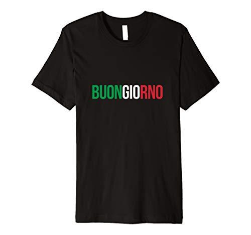Buongiorno Buon Giorno Italien Italienische T-Shirt