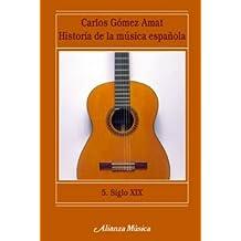 Siglo XIX (Alianza Música (Am))