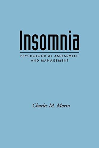 Insomnia: Psychological Assessment and Management (Treatment Manuals for Practitioners) by Morin PhD, Charles M. (1996) Paperback
