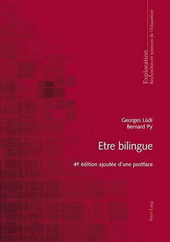 Etre bilingue: Ajoutée d'une postface