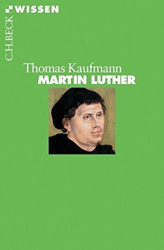Martin Luther by Thomas Kaufmann (2006-02-06) par Thomas Kaufmann