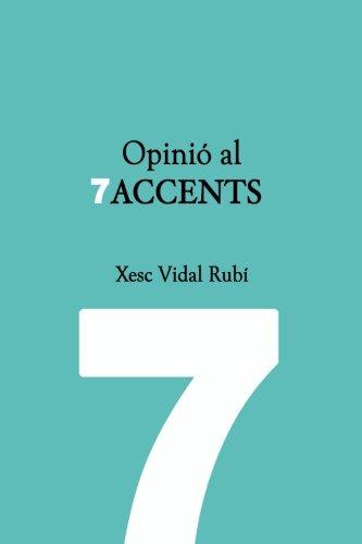 Opinió al 7accents: Opinions de Xesc Vidal al diari 7accents