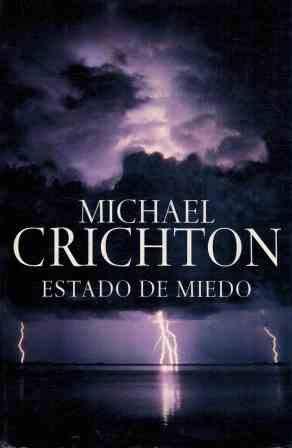 Estado de miedo (Exitos De Plaza & Janes) por Michael Crichton