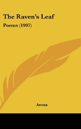 The Raven's Leaf: Poems (1907)