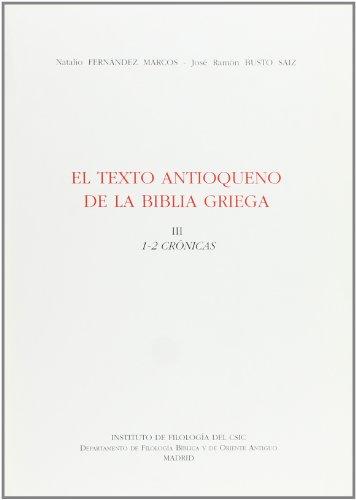 El texto antioqueno de la biblia griega, III : (1-2 cronicas)