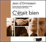 C'était bien - livre audio - jean d'ormesson - jacques Garat