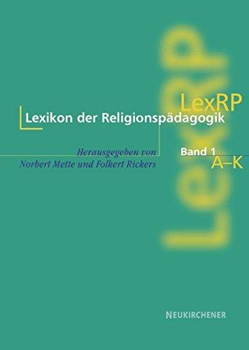 Lexikon der Religionspädagogik (LexRP), 2 Bde