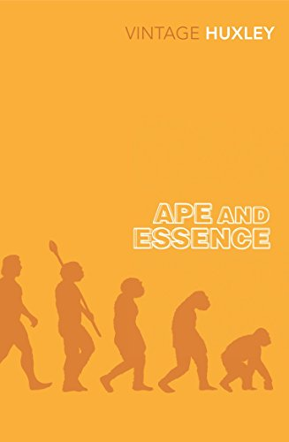 Ape and Essence por Aldous Huxley
