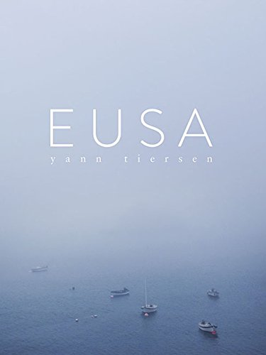 Yann Tiersen: Eusa par Yann Tiersen