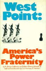 West Point : America's Power Fraternity