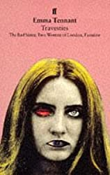 Travesties:Bad Sister,Two Women of London,Faustine