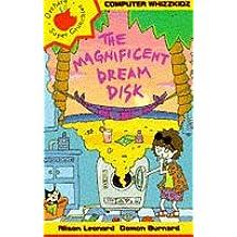 The Magnificent Dream Machine (Computer Whizzkids)