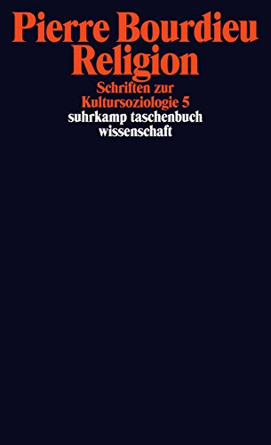 Schriften: Band 13: Religion. Schriften zur Kultursoziologie 5 (suhrkamp taschenbuch wissenschaft)