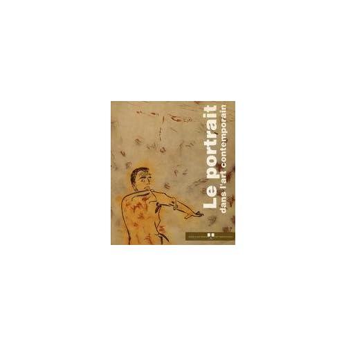 Le portrait dans l'art contemporain 1945-1992. 3 juillet - 27 septembre 1992