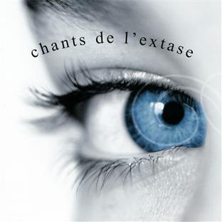 Les Chants De L'Extase