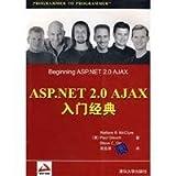 ASP.NET 2.0 AJAX Beginning(Chinese Edition)