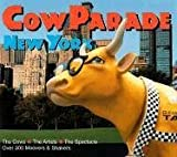 Cow Parade in New York by Thomas Craughwell (2000-08-01)