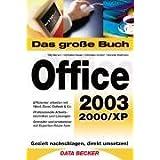 Das große Buch Office 2003. Sowie 2000/XP.