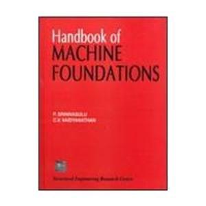 Handbook Of Machine Foundations, 1St Edn