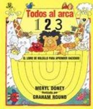 Todos al Arca... 1,2,3 = All in the Ark... 1,2,3