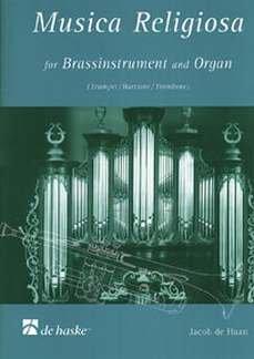 MUSICA RELIGIOSA - arrangiert für Trompete - (Tenorhorn/Posaune) - Orgel - (Klavier) [Noten / Sheetmusic] Komponist: HAAN JACOB DE