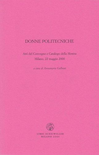 donne-politecniche-atti-del-convegno-e-catalogo-della-mostra