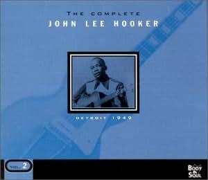 The Complete John Lee Hooker Vol.2 (Detroit 1949) [Import anglais]