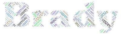 HAPPY BIRTHDAY BRADY WORD ART by Matthew Simon Davies