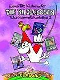 Die Bilderbögen: Tikis gesammelte Werke Band 2 - Werner Tiki Küstenmacher
